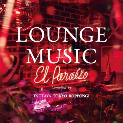 LOUNGE MUSIC_El Paraiso