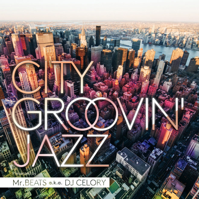 CITY GROOVIN JAZZ