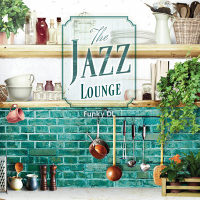 THE JAZZ LOUNGE - FUNKY DL